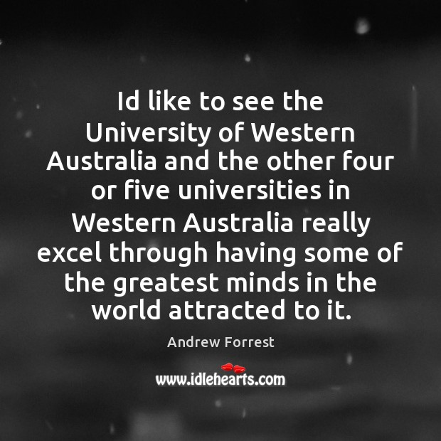 Image, Id like to see the University of Western Australia and the other