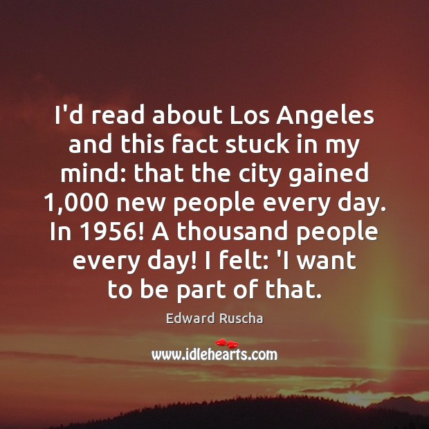 I'd read about Los Angeles and this fact stuck in my mind: Image