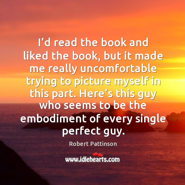 I'd read the book and liked the book, but it made me really uncomfortable trying to picture myself in this part. Image