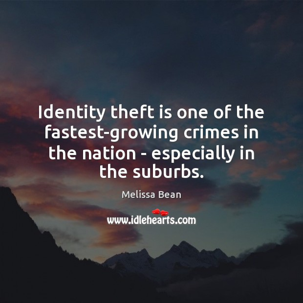 Identity theft is one of the fastest-growing crimes in the nation – Image