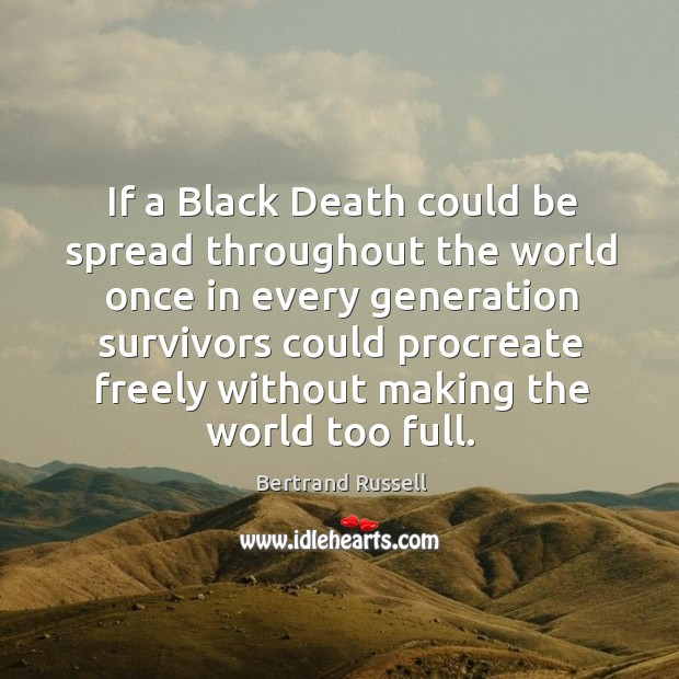 If a Black Death could be spread throughout the world once in Image