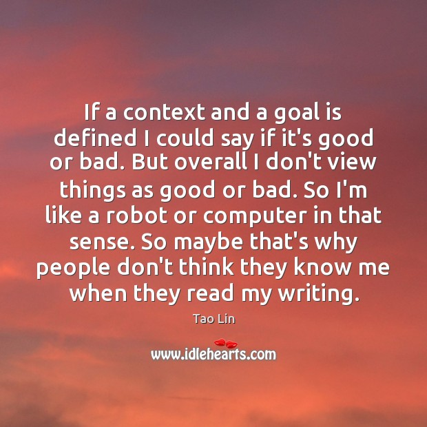 If a context and a goal is defined I could say if Image