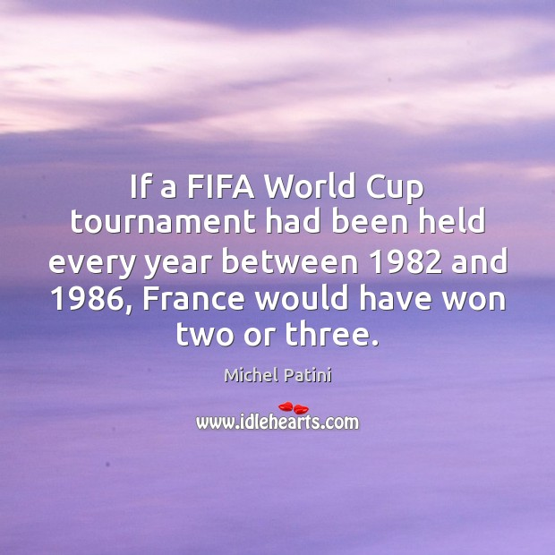 Image, If a FIFA World Cup tournament had been held every year between 1982