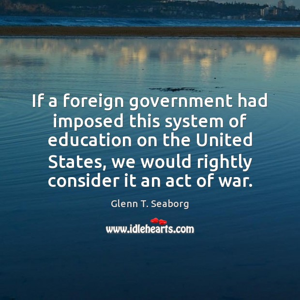 Image, If a foreign government had imposed this system of education on the