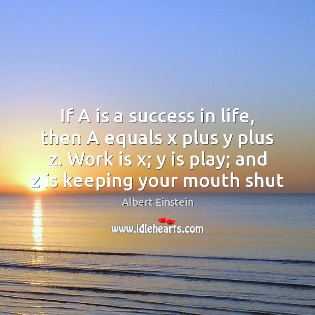 Image, If A is a success in life, then A equals x plus