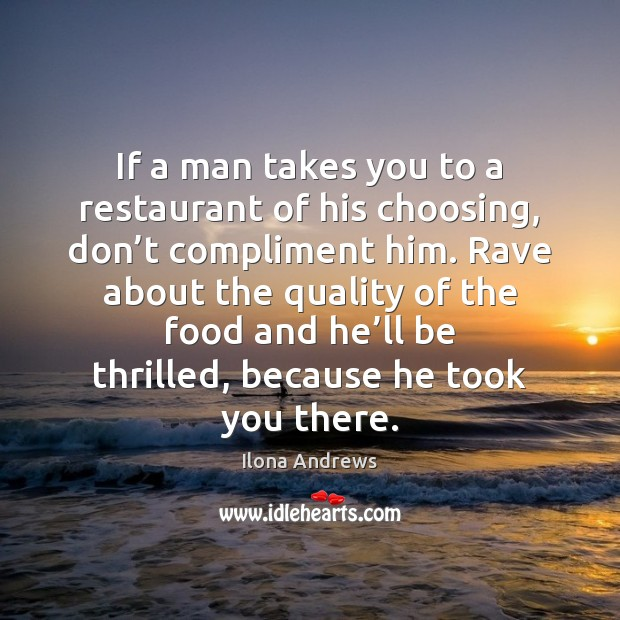 Image, If a man takes you to a restaurant of his choosing, don'