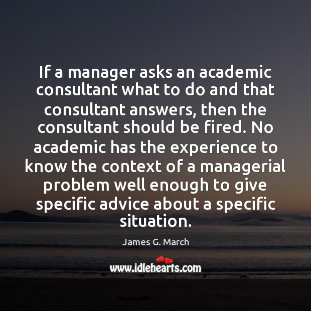 If a manager asks an academic consultant what to do and that Image