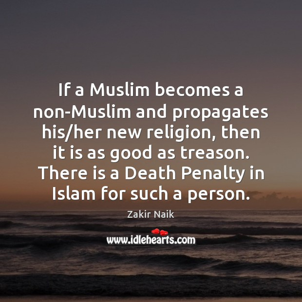 If a Muslim becomes a non-Muslim and propagates his/her new religion, Image