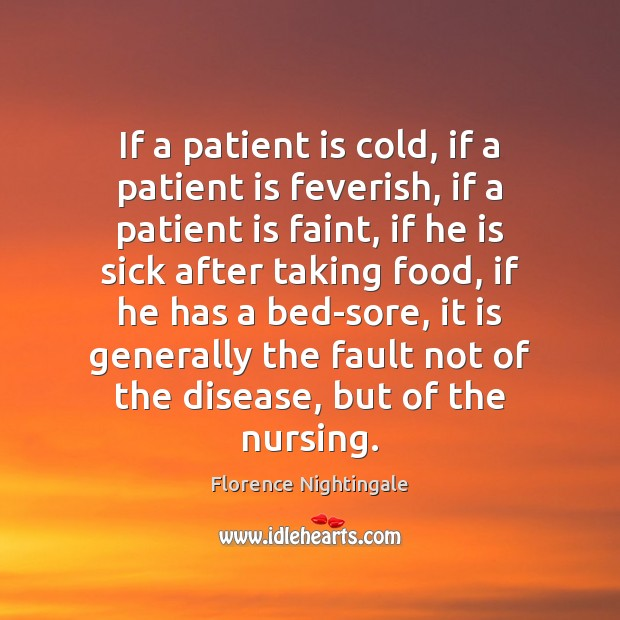If a patient is cold, if a patient is feverish, if a Image