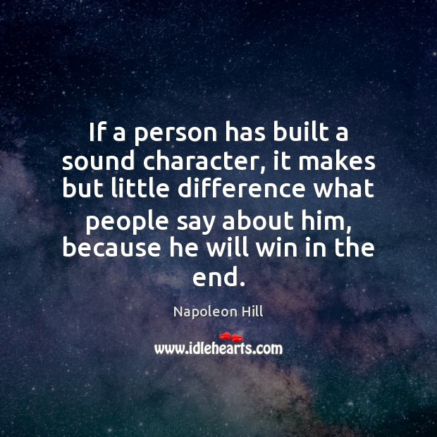 If a person has built a sound character, it makes but little Image