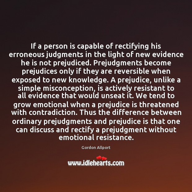 If a person is capable of rectifying his erroneous judgments in the Image
