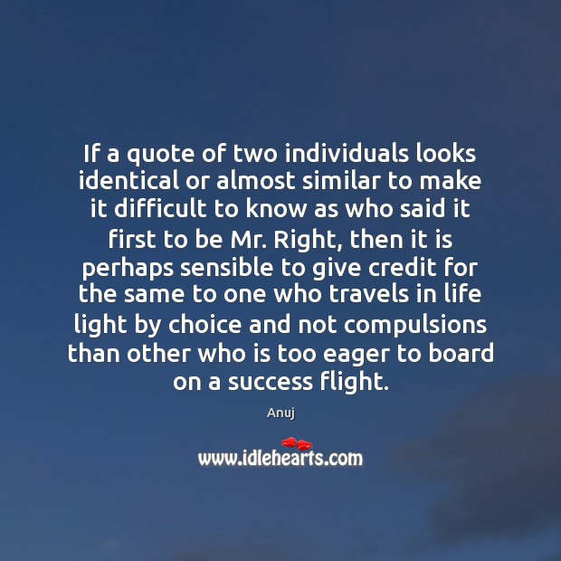 If a quote of two individuals looks identical or almost similar to Image