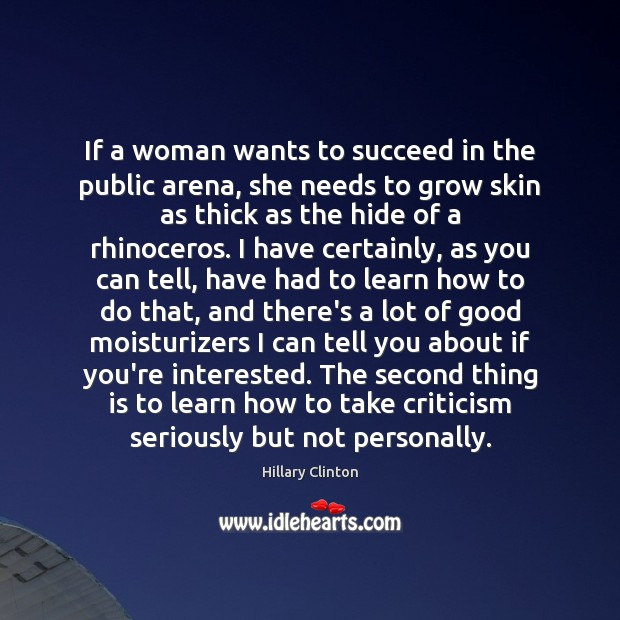 If a woman wants to succeed in the public arena, she needs Image