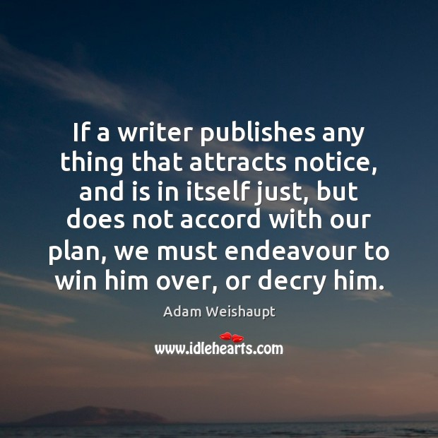 Image, If a writer publishes any thing that attracts notice, and is in