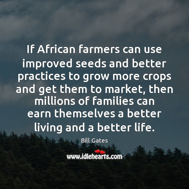 If African farmers can use improved seeds and better practices to grow Image