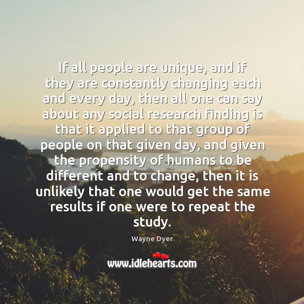 Image, If all people are unique, and if they are constantly changing each