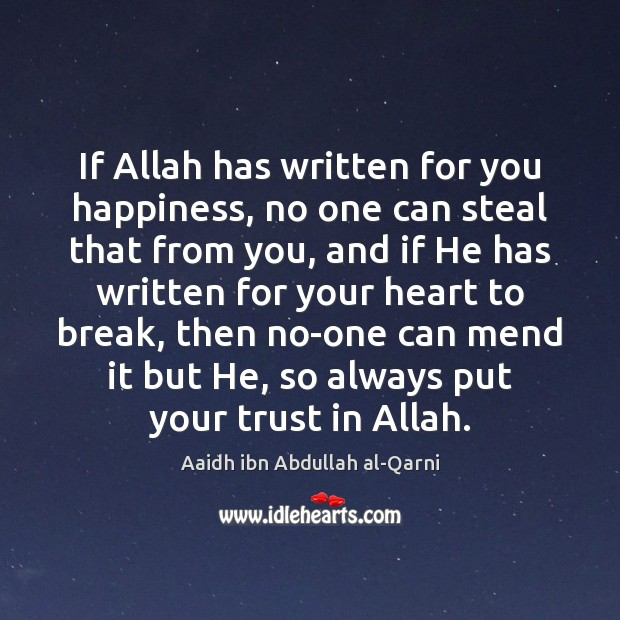 Image, If Allah has written for you happiness, no one can steal that