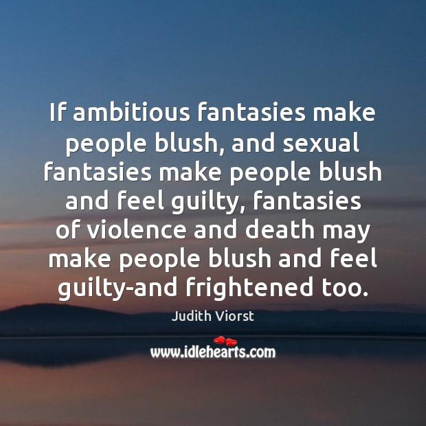 Image, If ambitious fantasies make people blush, and sexual fantasies make people blush