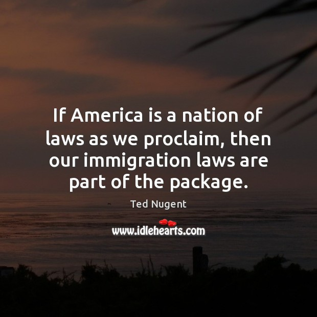 If America is a nation of laws as we proclaim, then our Image