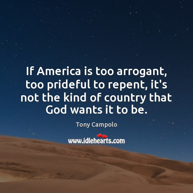 If America is too arrogant, too prideful to repent, it's not the Image