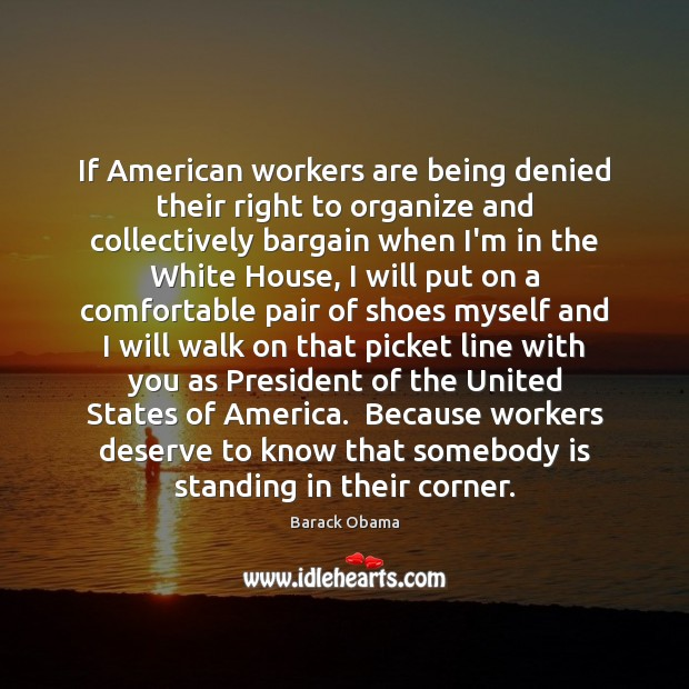 Image, If American workers are being denied their right to organize and collectively