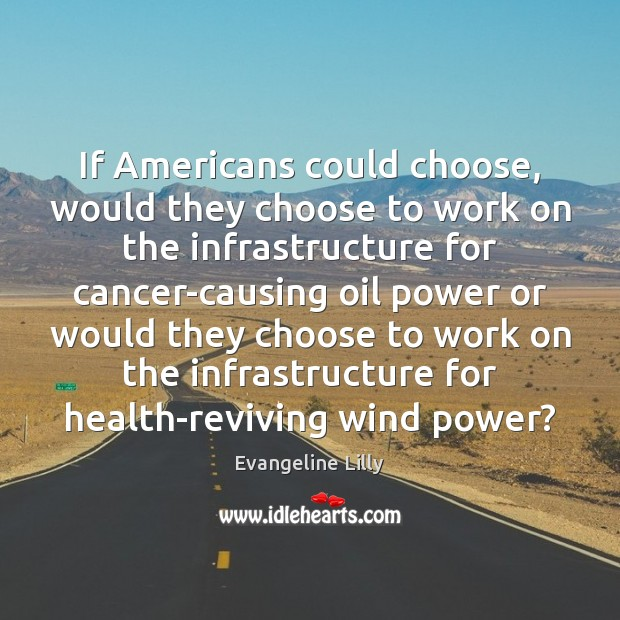 If Americans could choose, would they choose to work on the infrastructure Image