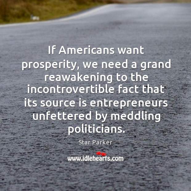 Image, If Americans want prosperity, we need a grand reawakening to the incontrovertible