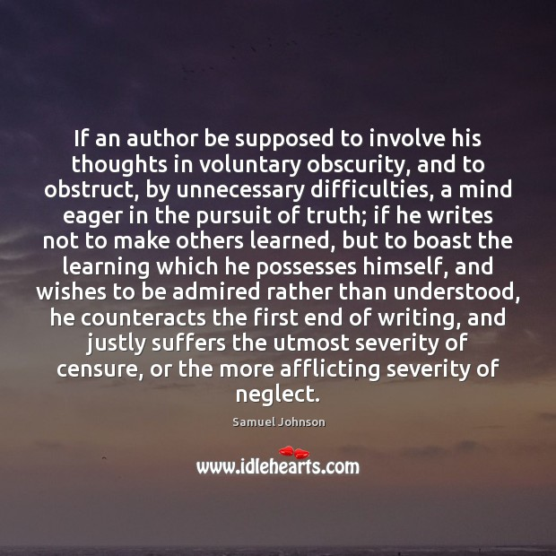 Image, If an author be supposed to involve his thoughts in voluntary obscurity,