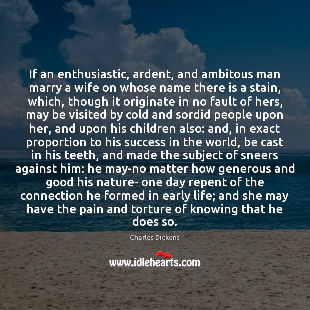 If an enthusiastic, ardent, and ambitous man marry a wife on whose Image