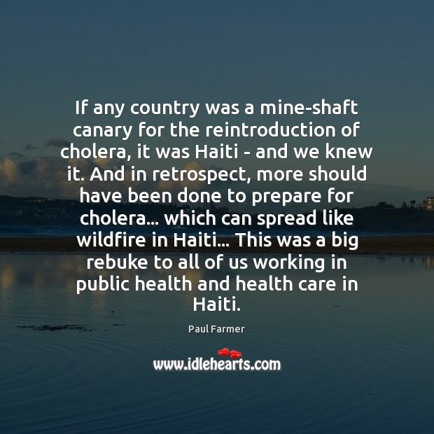 Image, If any country was a mine-shaft canary for the reintroduction of cholera,