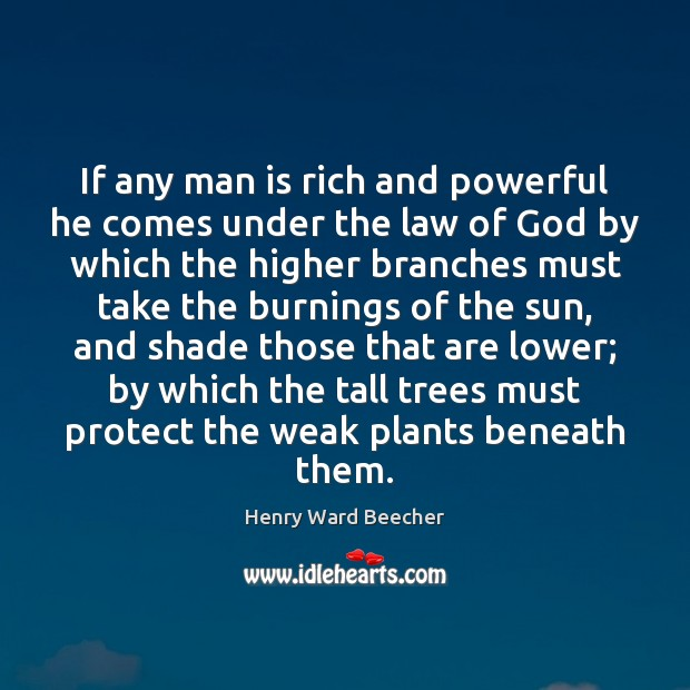 Image, If any man is rich and powerful he comes under the law