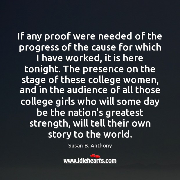 If any proof were needed of the progress of the cause for Progress Quotes Image