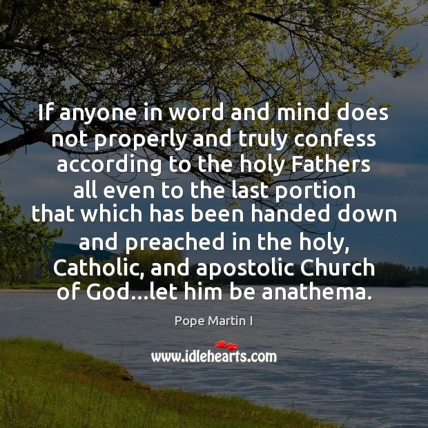 Image, If anyone in word and mind does not properly and truly confess