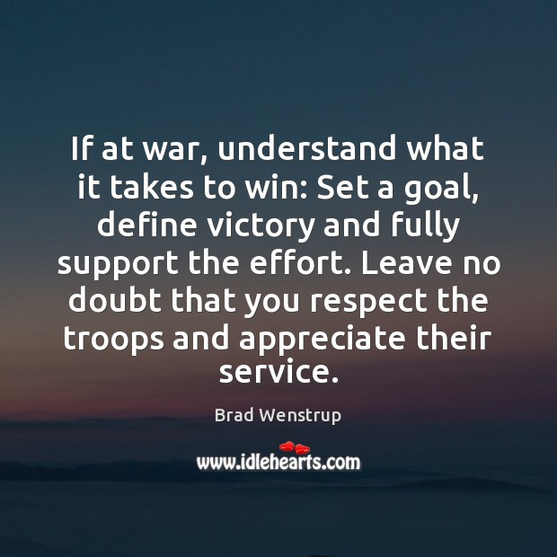 Image, If at war, understand what it takes to win: Set a goal,