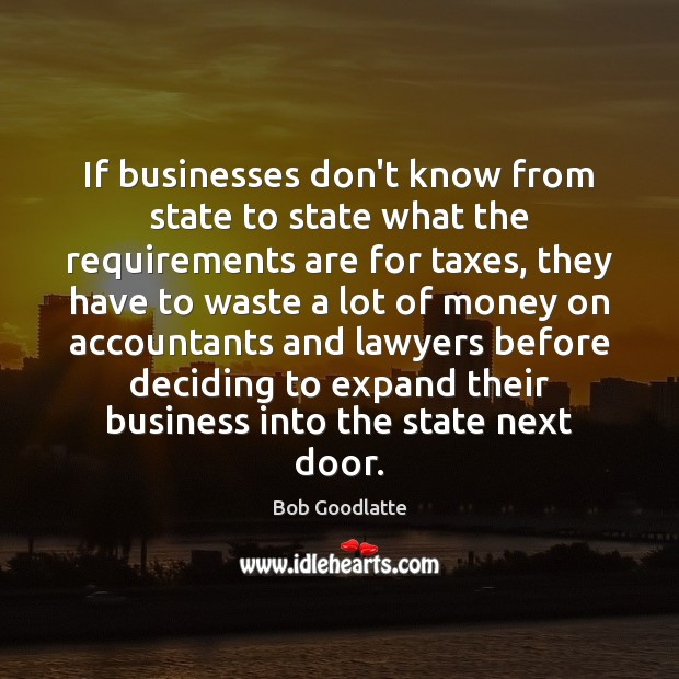 Image, If businesses don't know from state to state what the requirements are