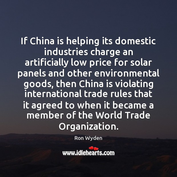 Image, If China is helping its domestic industries charge an artificially low price