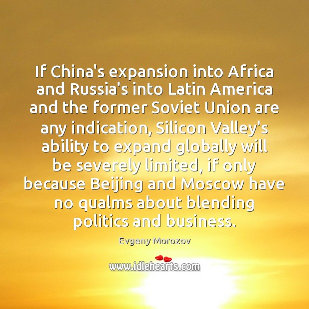 Image, If China's expansion into Africa and Russia's into Latin America and the