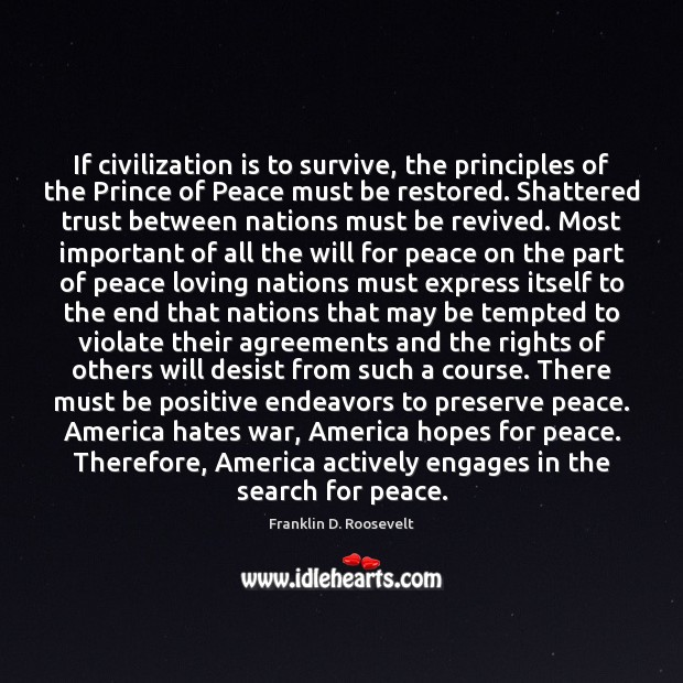 If civilization is to survive, the principles of the Prince of Peace Image