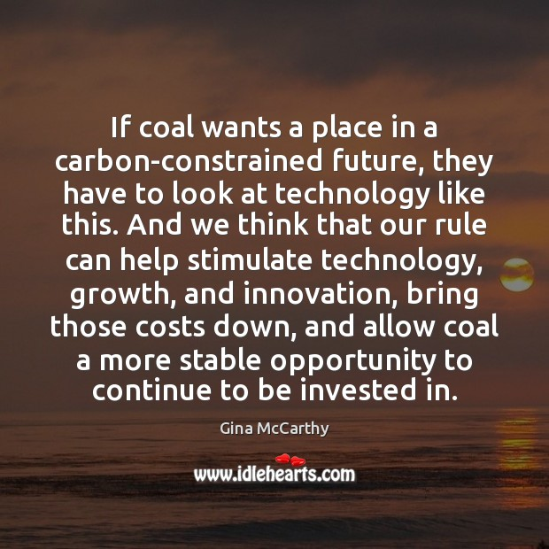 Image, If coal wants a place in a carbon-constrained future, they have to