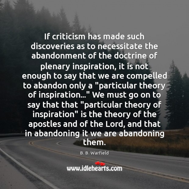 If criticism has made such discoveries as to necessitate the abandonment of Image