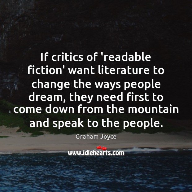 Image, If critics of 'readable fiction' want literature to change the ways people