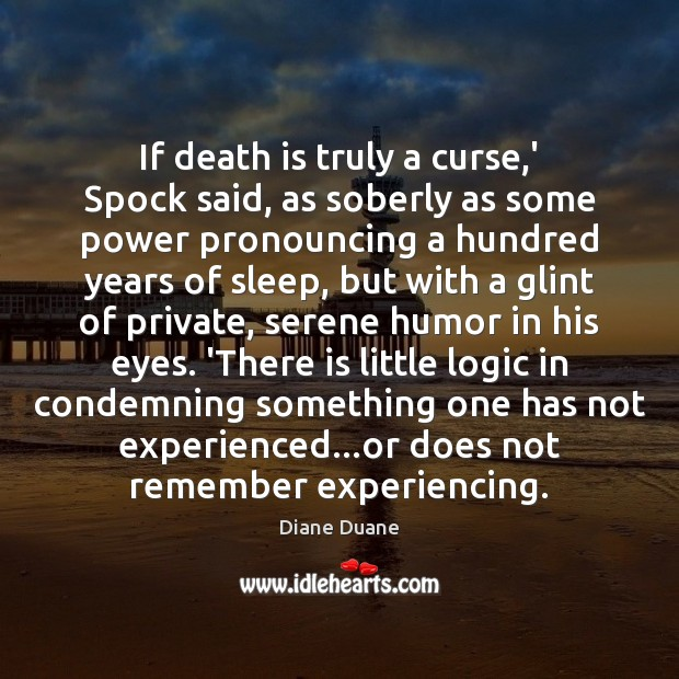 If death is truly a curse,' Spock said, as soberly as Image