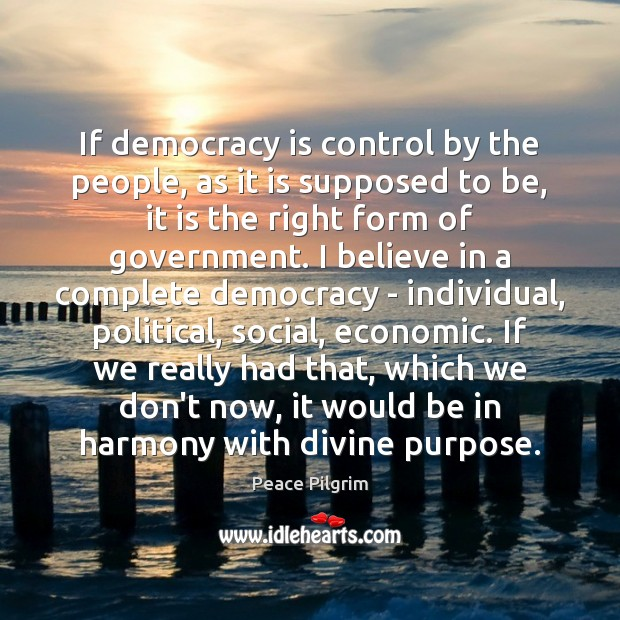 If democracy is control by the people, as it is supposed to Image