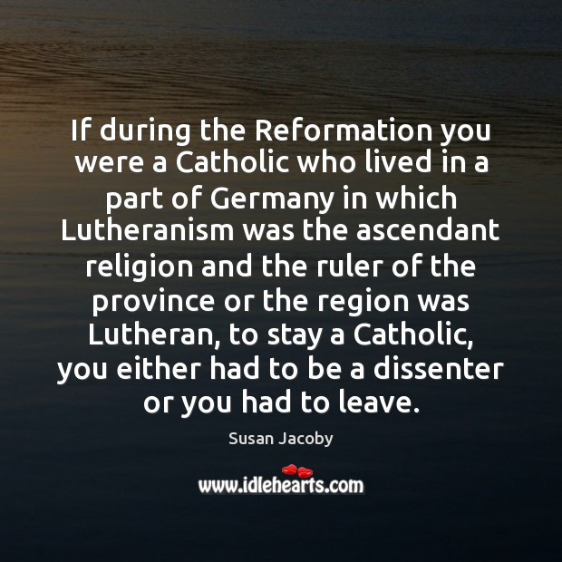 Image, If during the Reformation you were a Catholic who lived in a