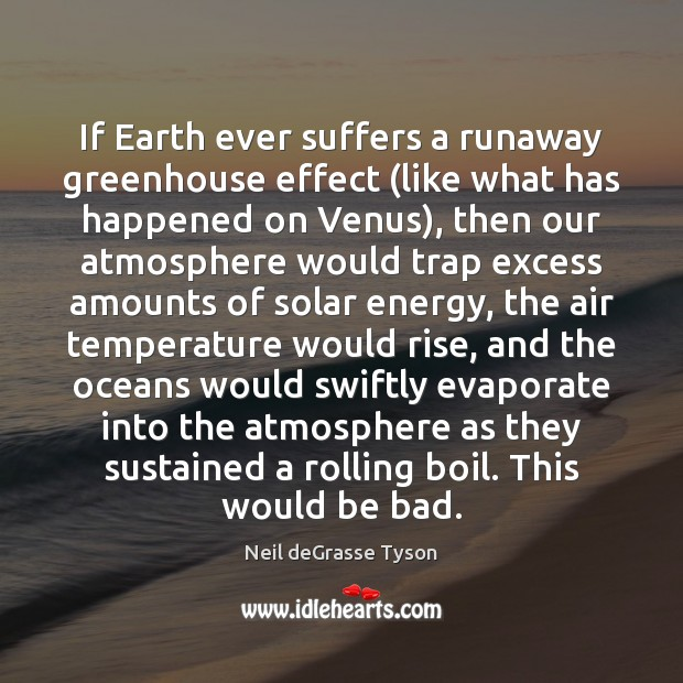 If Earth ever suffers a runaway greenhouse effect (like what has happened Image