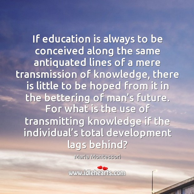 Image, If education is always to be conceived along the same antiquated lines