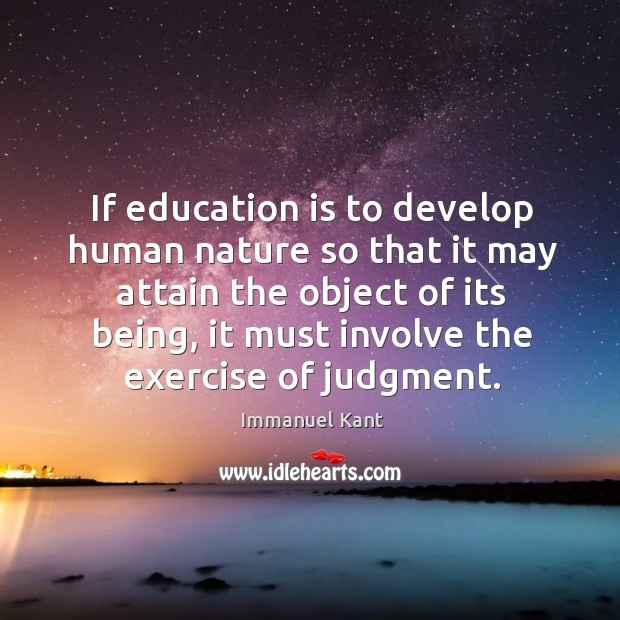Image, If education is to develop human nature so that it may attain