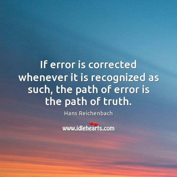 If error is corrected whenever it is recognized as such, the path Image