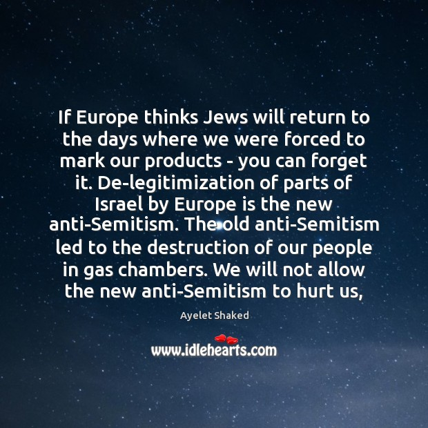 Image, If Europe thinks Jews will return to the days where we were