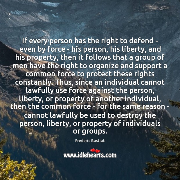 If every person has the right to defend – even by force Image